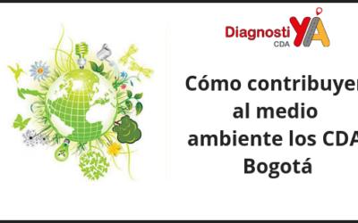 Cómo contribuyen al medio ambiente los CDA Bogotá