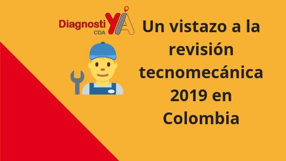 revisión tecnomecánica 2019