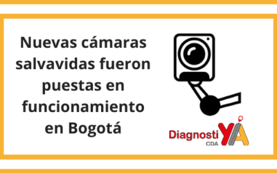Nuevas cámaras salvavidas fueron puestas en funcionamiento en Bogotá