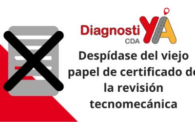 Despídase del viejo papel de certificado de la revisión tecnomecánica