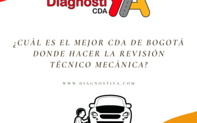 ¿Cuál es el mejor CDA de Bogotá donde hacer la revisión técnico mecánica?