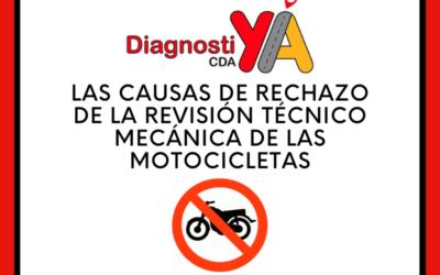 Las causas de rechazo de la revisión técnico mecánica de las motocicletas