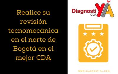 Realice su revisión tecnomecánica en el norte de Bogotá en el mejor CDA