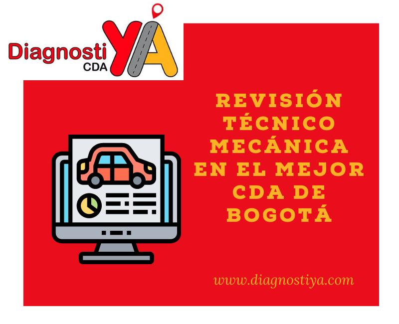 Revisión técnico mecánica en el mejor CDA de Bogotá